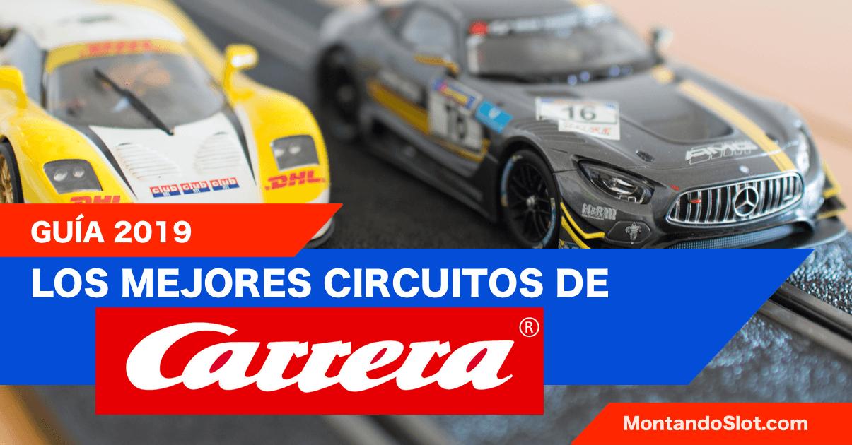 mejores circuitos de Carrera slot