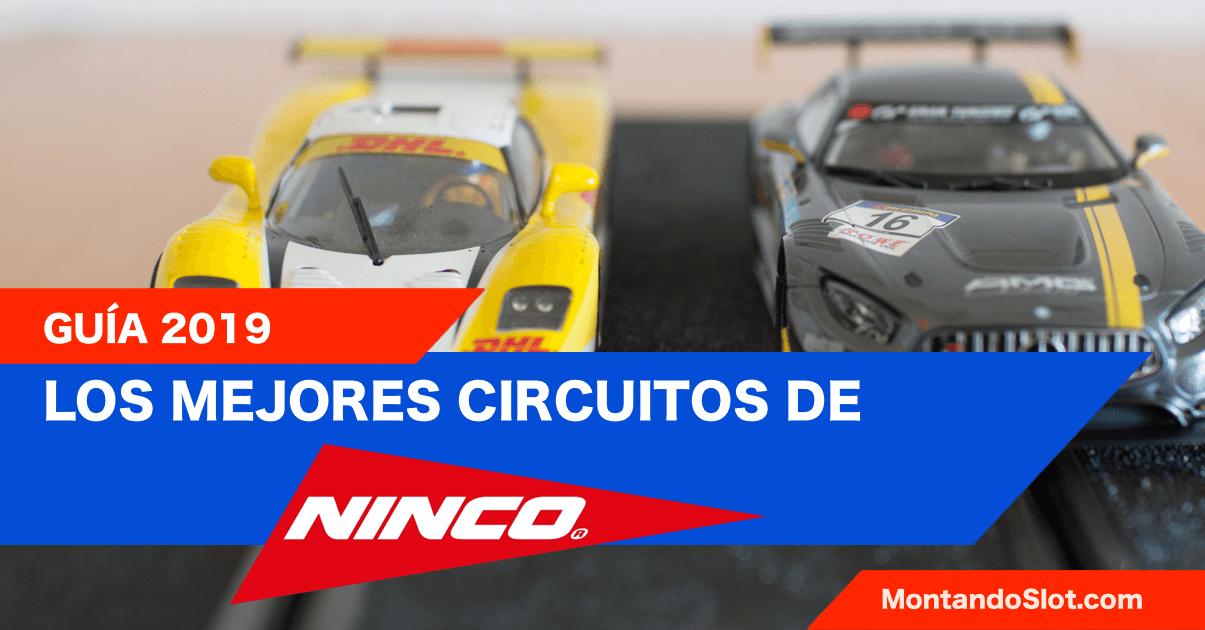 Los mejores circuitos de Ninco