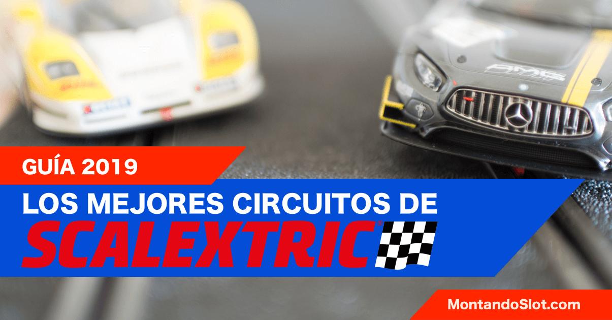 Comprar los mejores circuitos de Scalextric