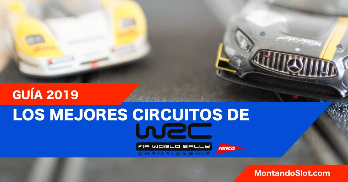 Mejores circuitos WRC slot scalextric